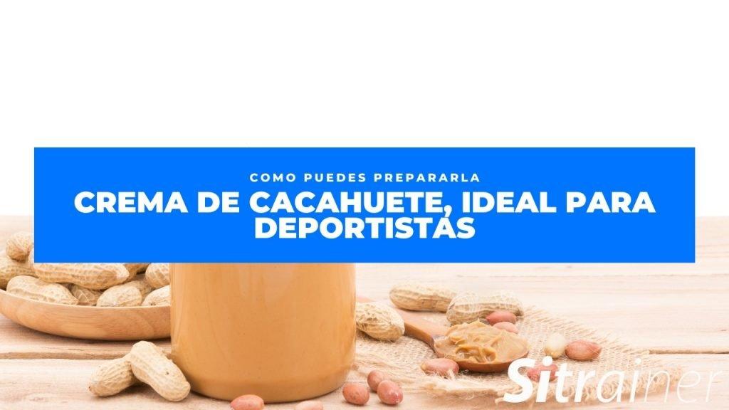 Crema de cacahuete, ideal para deportistas 1