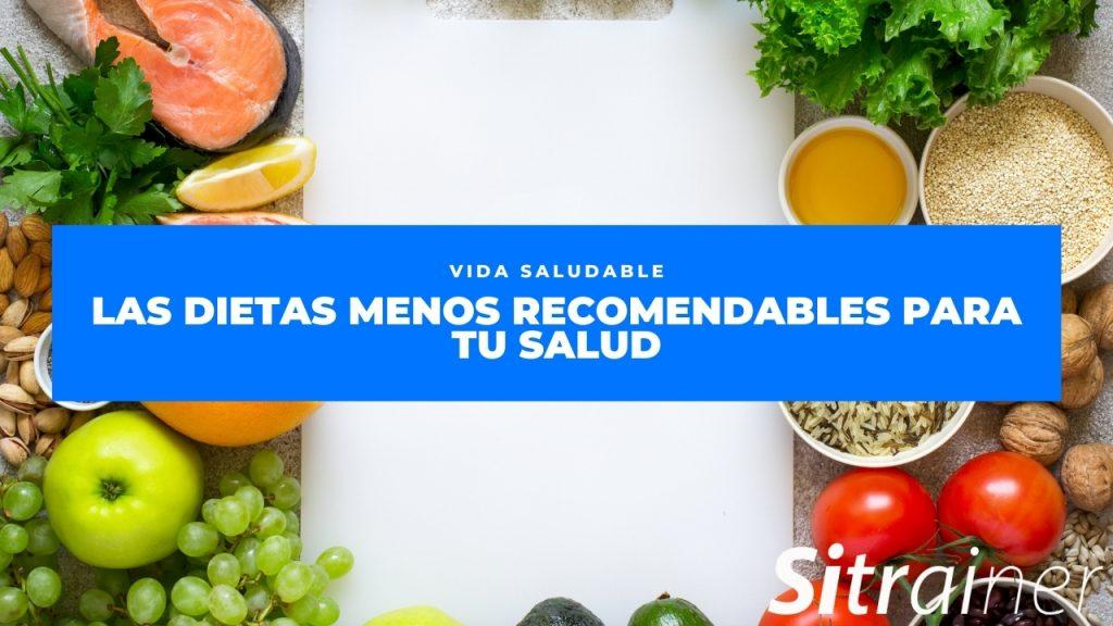 Las dietas menos recomendables para tu salud