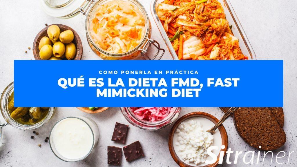 Qué es la dieta FMD, Fast Mimicking Diet 1