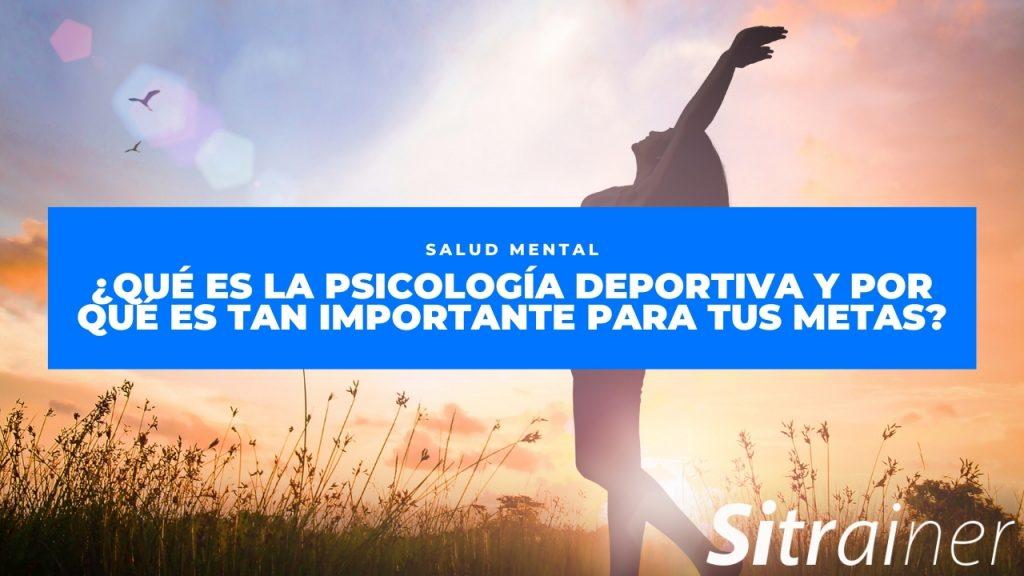 Qué es la psicología deportiva y por qué es tan importante para tus metas